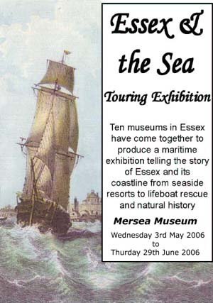 Essex and the Sea touring exhibition 3 May 2006 to 29 Jun 2006