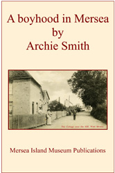A boyhood in Mersea by Archie Smith