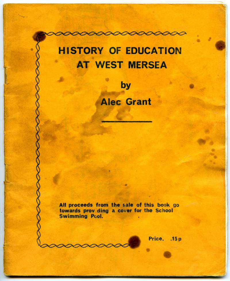 History of Education at West Mersea by Alec Grant - Cover. 