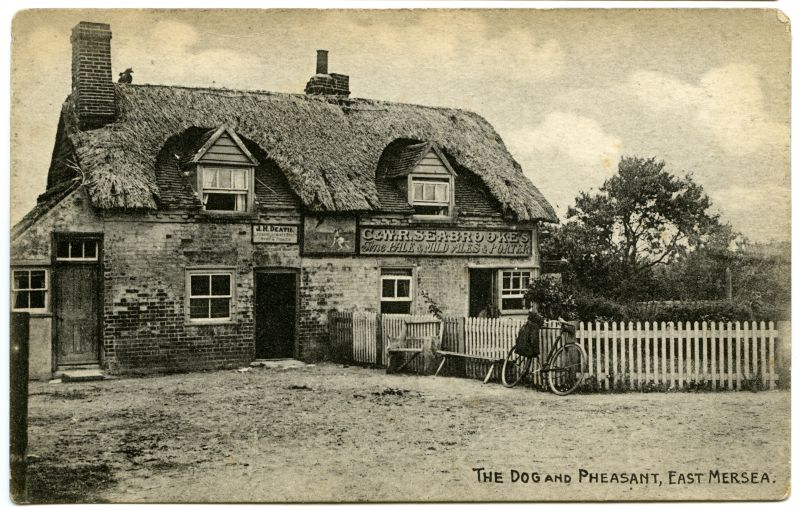 The Dog and Pheasant, East Mersea. C. & W.R. Seabrooke's fine pale and mild ales and porter. Landlord J.H. Death.