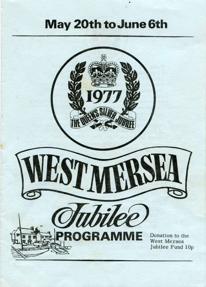 17. ID MMC_2013_04_002A_001 West Mersea Jubilee Programme. 1977 Queen's Silver Jubilee. Front page.