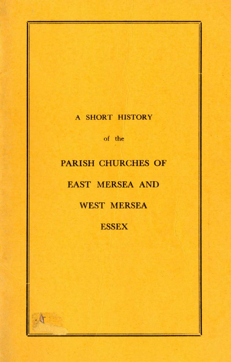 A Short History of the Parish Churches of East Mersea and West Mersea, by J.B. Bennett. Front cover. 