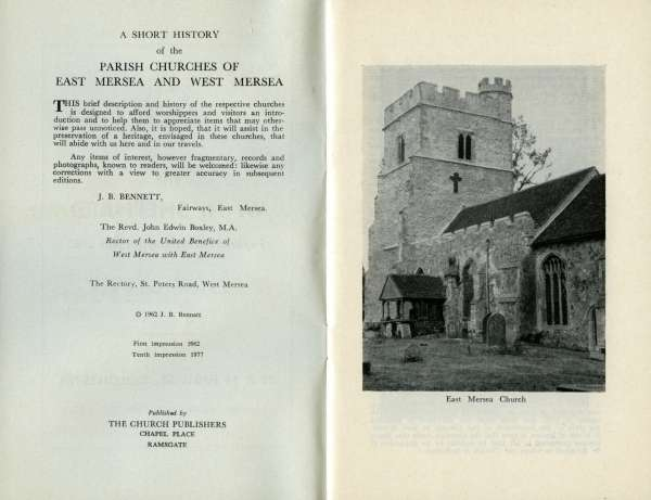 A Short History of he Parish Churches of East and West Mersea Essex, by J.B. Bennett. Pages 4 and 5.
