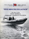 9. ID RNLI_5MIN_C001 Five Minutes to Launch by Tony Purnell. The story of the West Mersea Inshore Lifeboat Station. Front cover.
