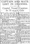 Captain and Mate of barge GOTHIC lost in channel. Captain Joseph Alexander Skinner and Mate William Briggs were lost when Goldsmith's motor barge GOTHIC capsized off Dover.
